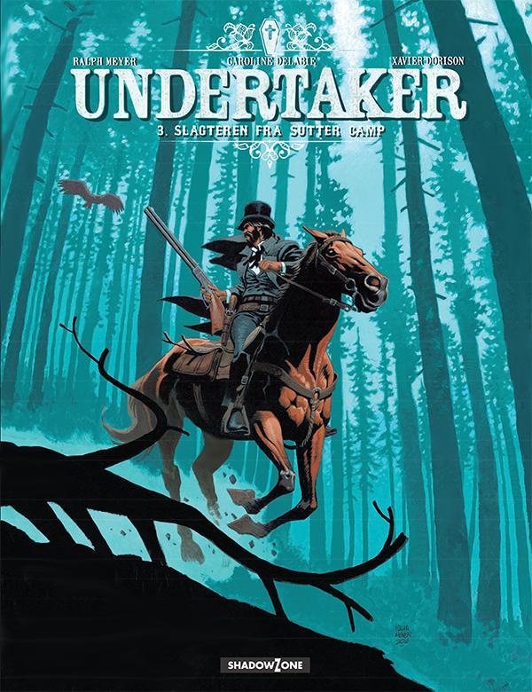 Undertaker 3 - Slagteren fra Sutter Camp